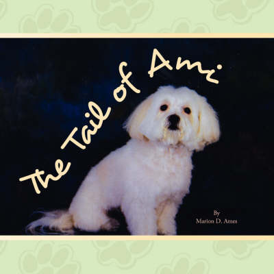 The Tail of Ami (Paperback)