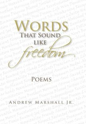 Words That Sound Like Freedom (Hardback)