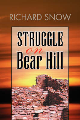 Struggle on Bear Hill (Hardback)