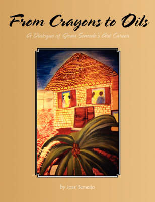 From Crayons to Oils (Paperback)