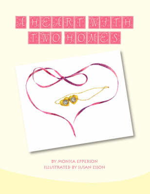 A Heart with Two Homes (Paperback)