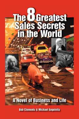 The 8 Greatest Sales Secrets in the World (Paperback)