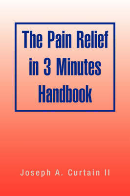 The Pain Relief in 3 Minutes Handbook (Paperback)