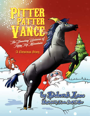 Pitter Patter Vance the Dancing Unicorn of Tippy Top Mountain (Paperback)