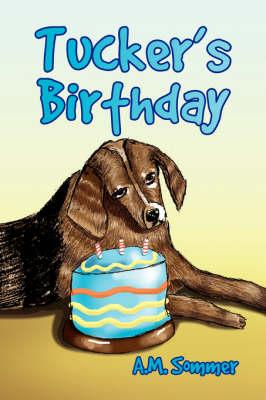 Tucker's Birthday (Paperback)