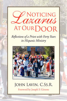 Noticing Lazarus at Our Door (Hardback)