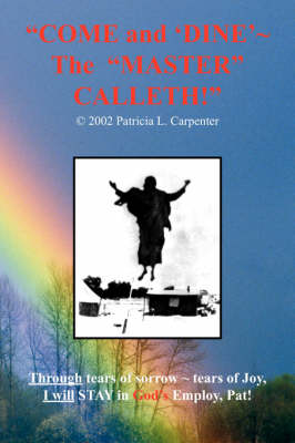 Come and 'dine' the Master Calleth! (Paperback)