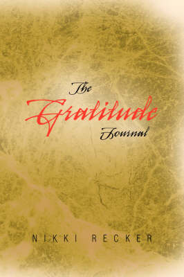The Gratitude Journal (Paperback)