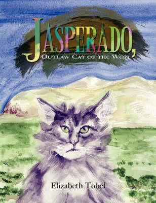 Jasperado, Outlaw Cat of the West (Paperback)