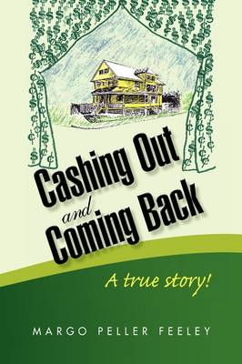 Cashing Out and Coming Back (Hardback)