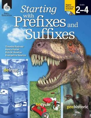 Starting with Prefixes and Suffixes - Getting to the Roots of Content-Area Vocabulary (Paperback)