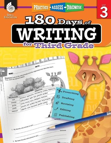 180 Days of Writing for Third Grade: Practice, Assess, Diagnose - 180 Days of Practice