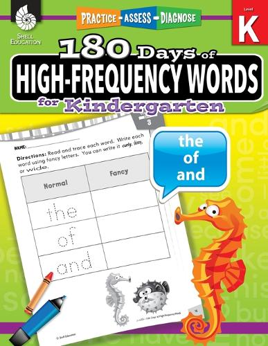 180 Days of High-Frequency Words for Kindergarten: Practice, Assess, Diagnose - 180 Days of Practice (Paperback)