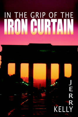 In the Grip of the Iron Curtain (Paperback)