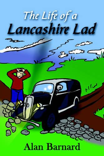 The Life of a Lancashire Lad (Hardback)