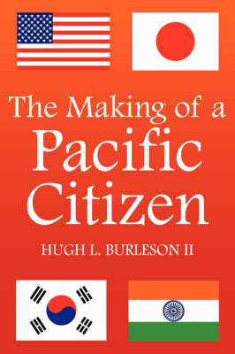 The Making of a Pacific Citizen (Paperback)