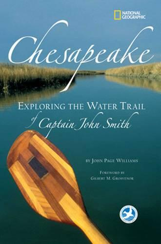 Chesapeake: Exploring the Water Trail of Captain John Smith (Paperback)