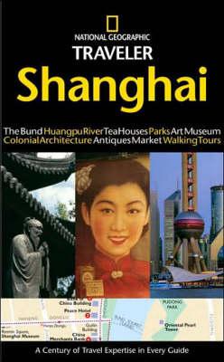 National Geographic Traveler: Shanghai (Paperback)