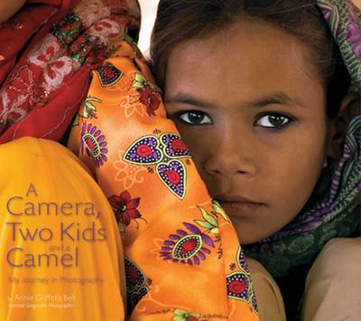 A Camera, Two Kids, and a Camel: My Journey in Photographs (Hardback)