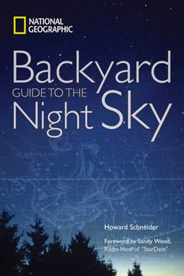 National Geographic Backyard Guide to the Night Sky (Paperback)