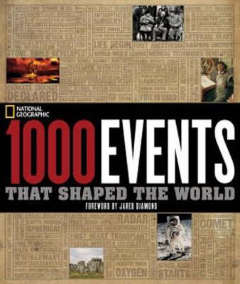 1000 Events That Shaped the World (Hardback)