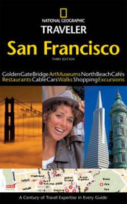 San Francisco - National Geographic Traveler (Paperback)