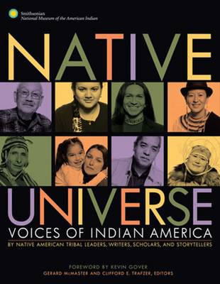 Native Universe: Voices of Indian America (Native American Tribal Leaders, Writers, Scholars, and Story Tellers) (Paperback)