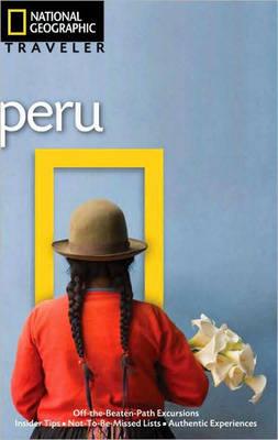 Peru - National Geographic Traveler (Paperback)