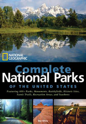 National Geographic Complete National Parks Of The United States (Hardback)