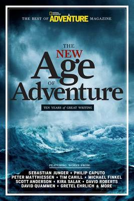 The New Age of Adventure: 10 Years of Great Writing (Paperback)