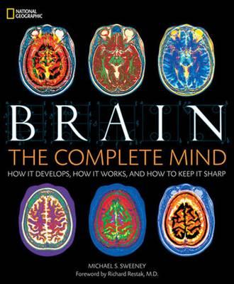 Brain: The Complete Mind (Hardback)