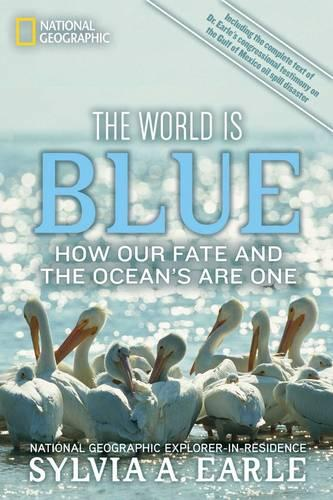 The World Is Blue: How Our Fate and the Ocean's are One (Paperback)