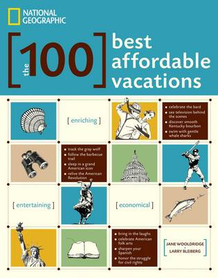 The 100 Best Affordable Vacations (Paperback)