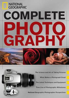 National Geographic Complete Photography (Hardback)
