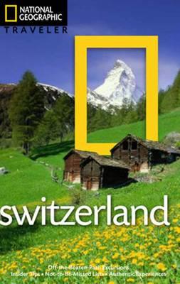 National Geographic Traveler: Switzerland (Paperback)