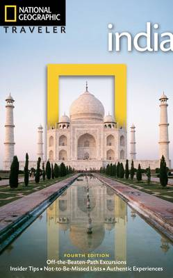 National Geographic Traveler: India, 4th Edition (Paperback)