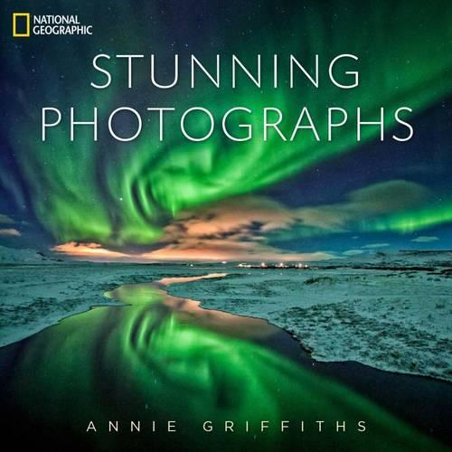 National Geographic Stunning Photographs (Hardback)
