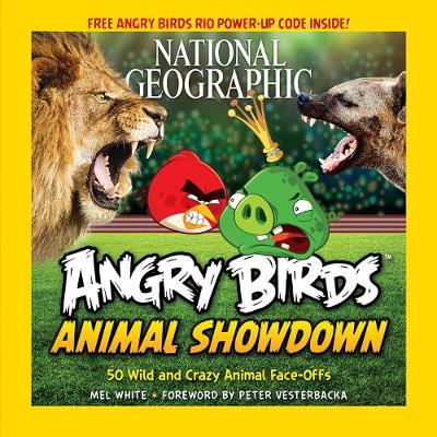 Angry Birds Animal Showdown: 50 Wild and Crazy Animal Face-Offs - Angry Birds (Paperback)