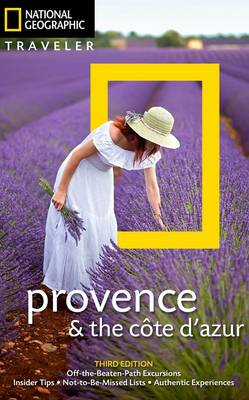 National Geographic Traveler: Provence and the Cote d'Azur, 3rd Edition (Paperback)