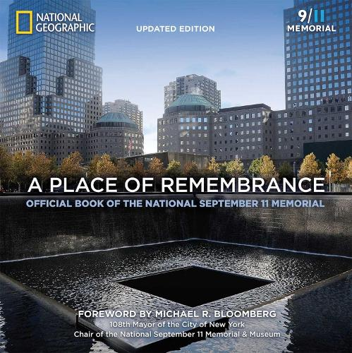 A Place of Remembrance, Updated Edition: Official Book of the National September 11 Memorial (Paperback)