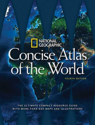 National Geographic Concise Atlas of the World, 4th Edition (Paperback)