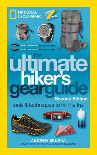 The Ultimate Hiker's Gear Guide, 2nd Edition (Paperback)