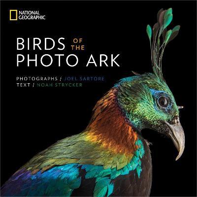 Birds of the Photo Ark - National Geographic Photo Ark (Hardback)