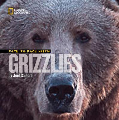 Face to Face With Grizzlies - Face to Face (Hardback)