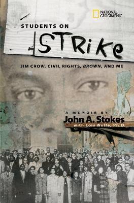 Students on Strike: Jim Crow, Civil Rights, Brown, and Me - Biography (Hardback)