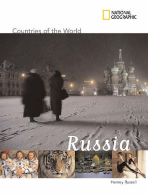 "Countries of the World: Russia - ""National Geographic"" Countries of the World (Hardback)"