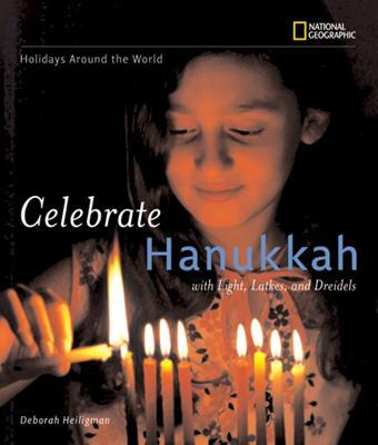 Celebrate Hanukkah - Holidays Around The World (Paperback)