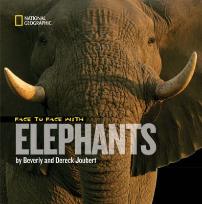 Face to Face with Elephants - Face to Face (Hardback)