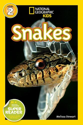 National Geographic Kids Readers: Snakes - National Geographic Kids Readers: Level 2 (Paperback)