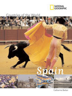 Countries of the World: Spain - Countries of the World (Hardback)